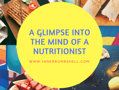 A Glimpse Into The Mind Of A Nutritionist.