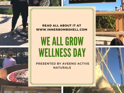 We All Grow Wellness Day Presented by Aveeno