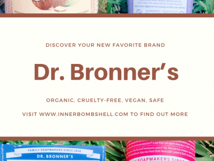 Make Life A Little Cleaner With Dr. Bronner's Products By Your Side.